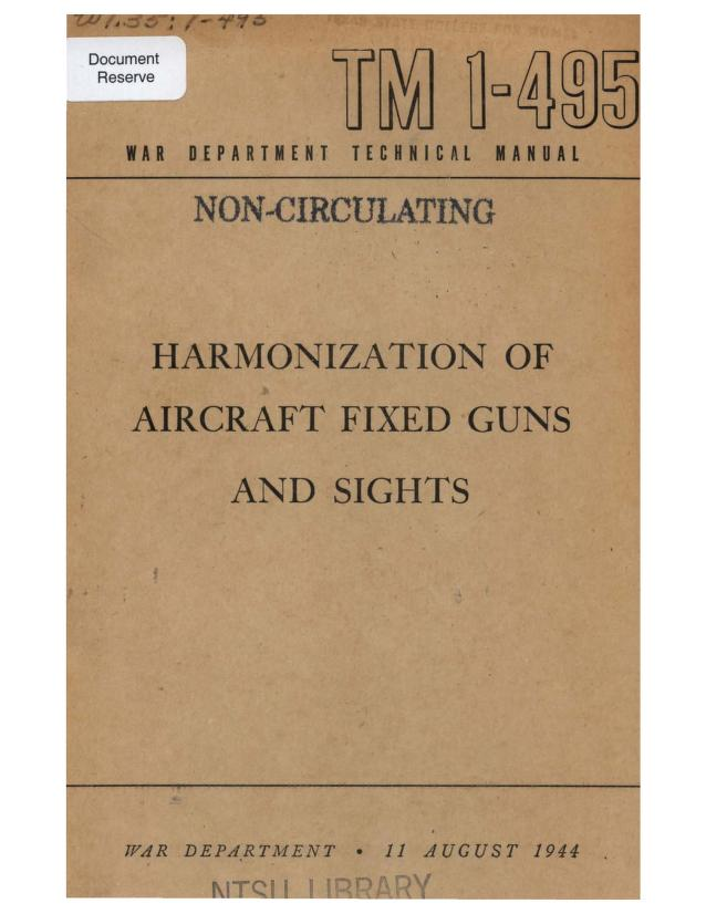 United States. War Department - TM 1-495 Harmonization of Aircraft Fixed Guns and Sights