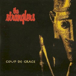 Coup de Grace by The Stranglers