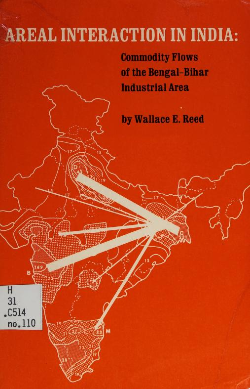 Areal interaction in India by Wallace E. Reed