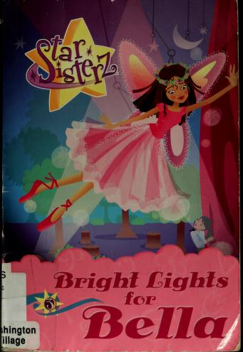 Bright lights for Bella by Lana Perez