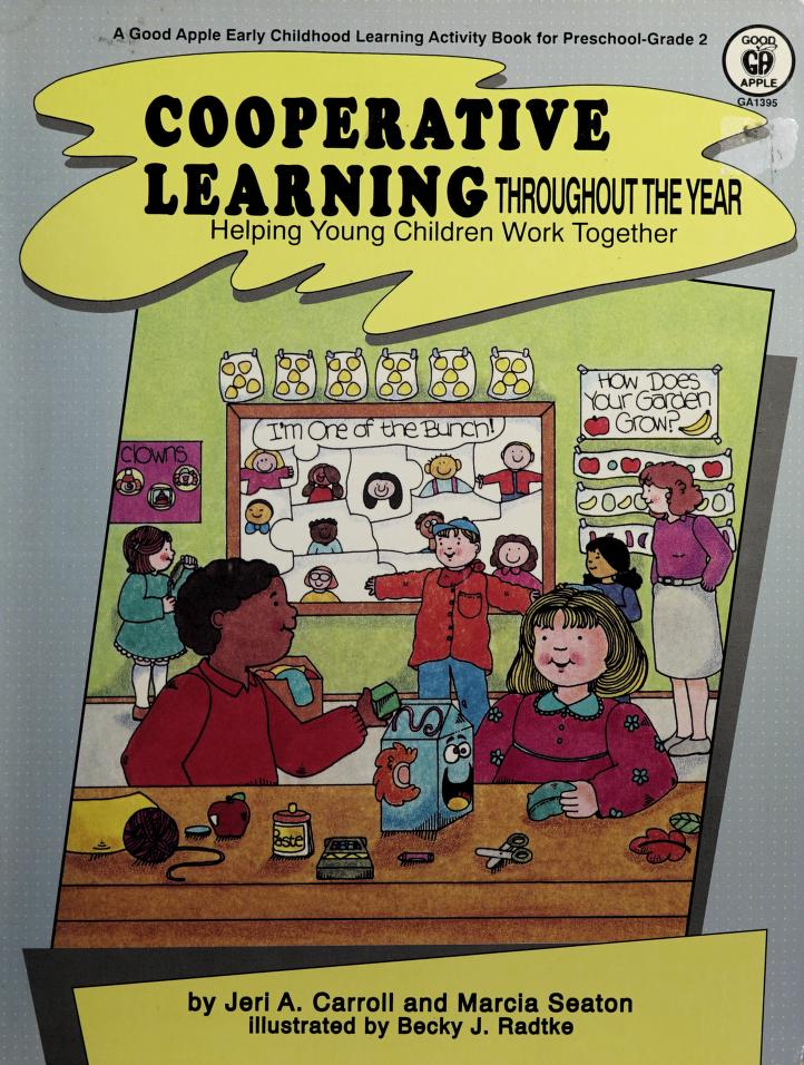 Cooperative Learning Throughout the Year by Jeri A. Carroll, Marcia Seaton