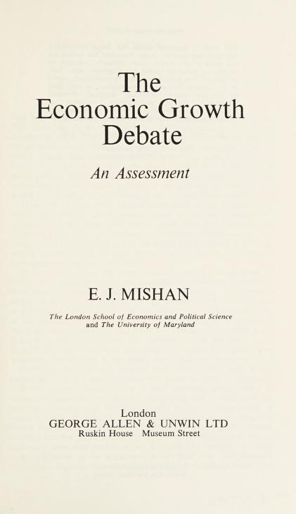 The economic growth debate by E. J. Mishan