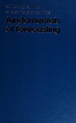 Cover of: Fundamentals of forecasting   Sullivan, William G.