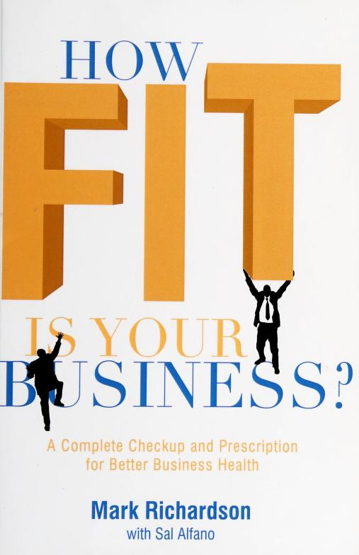 How fit is your business? by Mark G. Richardson