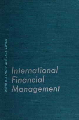 Cover of: International financial management | David B. Zenoff