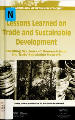 Cover of: Lessons Learned on Trade and Sustainable Development | Aaron Joseph Cosbey
