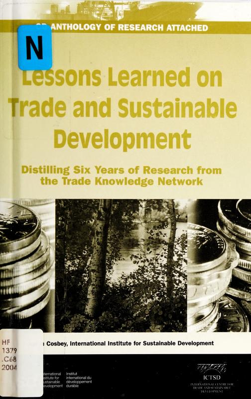 Lessons Learned on Trade and Sustainable Development by Aaron Joseph Cosbey