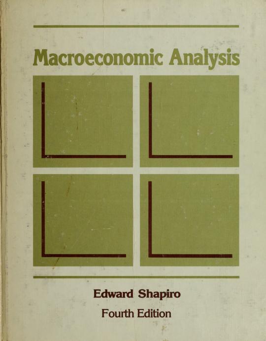Macroeconomic analysis by Edward Shapiro