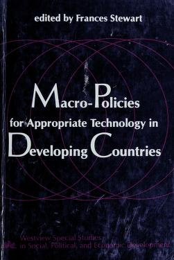 Cover of: Macro-policies for appropriate technology in developing countries | edited by Frances Stewart.