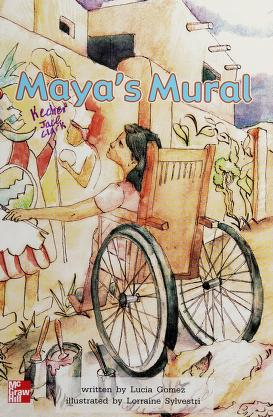 Cover of: Maya's mural (McGraw-Hill reading) | Lucia Gomez