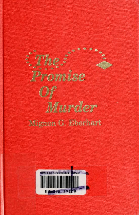 The promise of murder by Mignon Good Eberhart