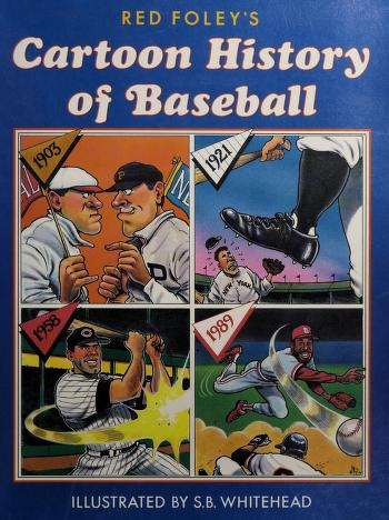 Cover of: Red Foley's cartoon history of baseball | Red Foley