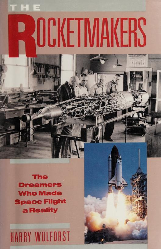 The rocketmakers by Harry Wulforst