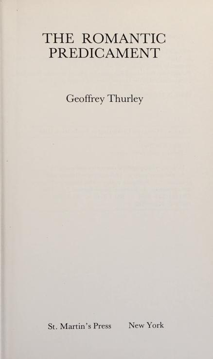 The romantic predicament by Geoffrey Thurley