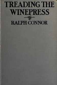 Cover of: Treading the winepress | Ralph Connor