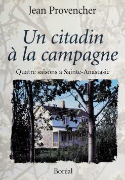 Cover of: Un citadin á la campagne | Jean Provencher