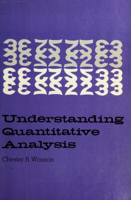 Cover of: Understanding quantitative analysis | Chester R. Wasson